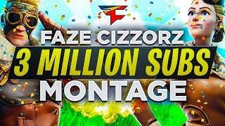 FaZe Cizzorz - 3 MILLION SUBSCRIBER MONTAGE!!