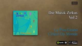 Zirkus Band / Die Musik Zirkus Vol.2 - Le Plus Grand Cirque Du Monde