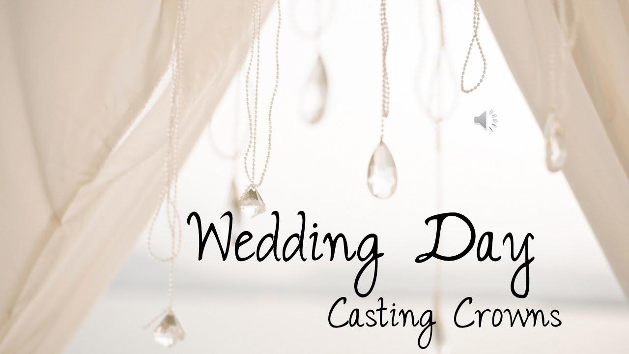Casting Crowns Wedding Day Lyrics