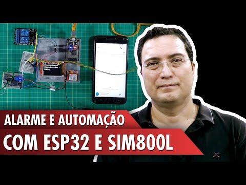 Alarme e Automação com ESP32 e SIM800L