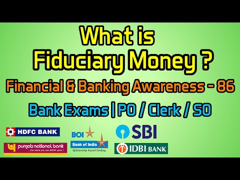 What is Fiduciary Money ? | Financial & Banking Awareness - 86 | Bank Exams | PO / Clerk / SO