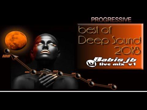 best of Deep Sound 2018 progressive live mix Babis jb