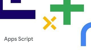 Enhancing the Google Apps Script Developer Experience (Cloud Next '18)