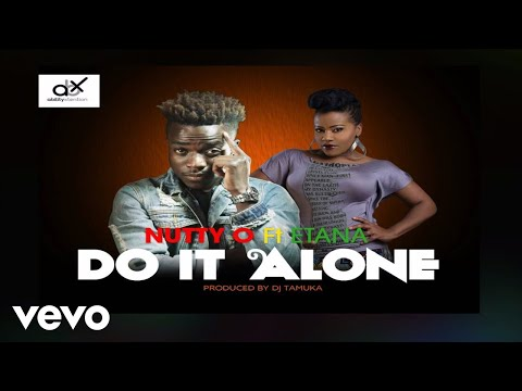 Nutty O - Do it Alone (Official Audio) ft. Etana
