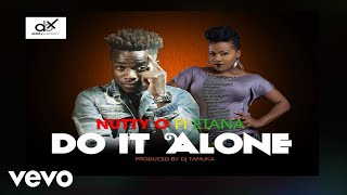 Nutty O - Do it Alone ( Audio) ft. Etana