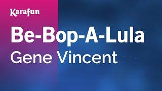 Karaoke Be-Bop-A-Lula - Gene Vincent *