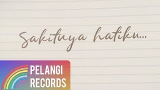 [3.59 MB] Arjuna 89 - Sakit Hati (Official Lyric Video)