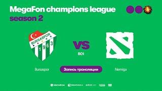 Bursaspora vs Nemiga, MegaFon Champions League, Season 2, bo1 [Mila & Lost]