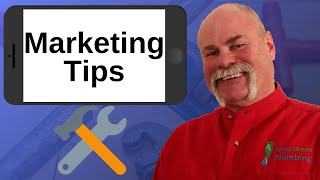 Plumbing Marketing Tips from a Plumbing Company Owner