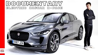 Electric Jaguar I-PACE Documentary