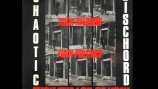 Chaotic Dischord - Destroy peace and freedom (UK punk)