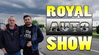 Royal Auto Show - Part #1