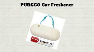 Best Car Air Freshener Part 1 - PURGGO Car Freshener