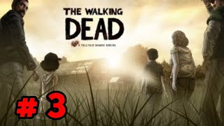 The Walking Dead- Gameplay Walkthrough Part  3 (iOS,Android)