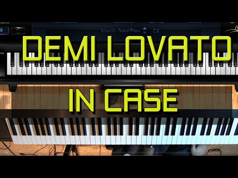 Piano Tutorial - How to Play In Case by Demi Lovato (SHEET MUSIC AVAILABLE)