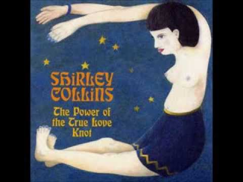 Shirley Collins - The Power of True Love Knot (1968) (Full Album)
