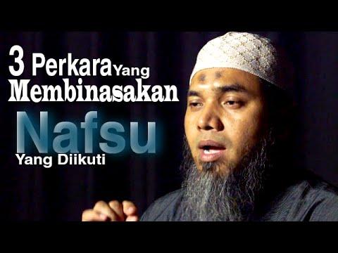 Serial Wasiat Nabi 47: Mengekor Hawa Nafsu - Ustadz Afifi Abdul Wadud