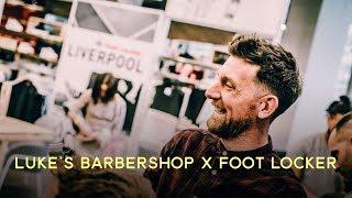 Luke's Barbershop x Foot Locker Highlights