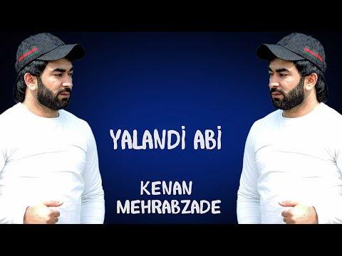 Kenan Mehrabzade - Yalandi Abi 2020 [OFFICIAL AUDIO]