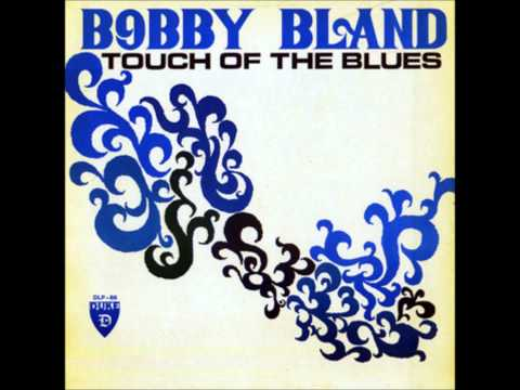 Touch of the Blues - Bobby Blue Bland