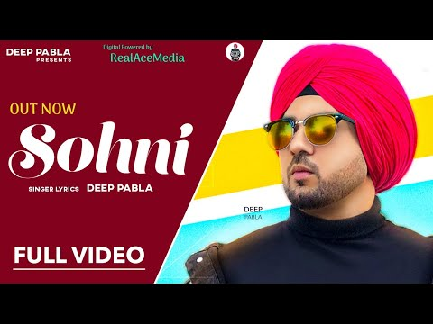 Sohni (Official Video) | Deep Pabla New Song | New Punjabi Songs 2020 - Download full HD Video mp4