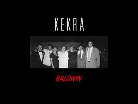 KEKRA - Baldwin (Inédit)