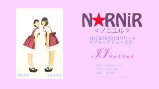N☆RNiR<ノニエル>2015.10.21 メジャーデビュー曲 作詞 MARUCO/Gitane ...