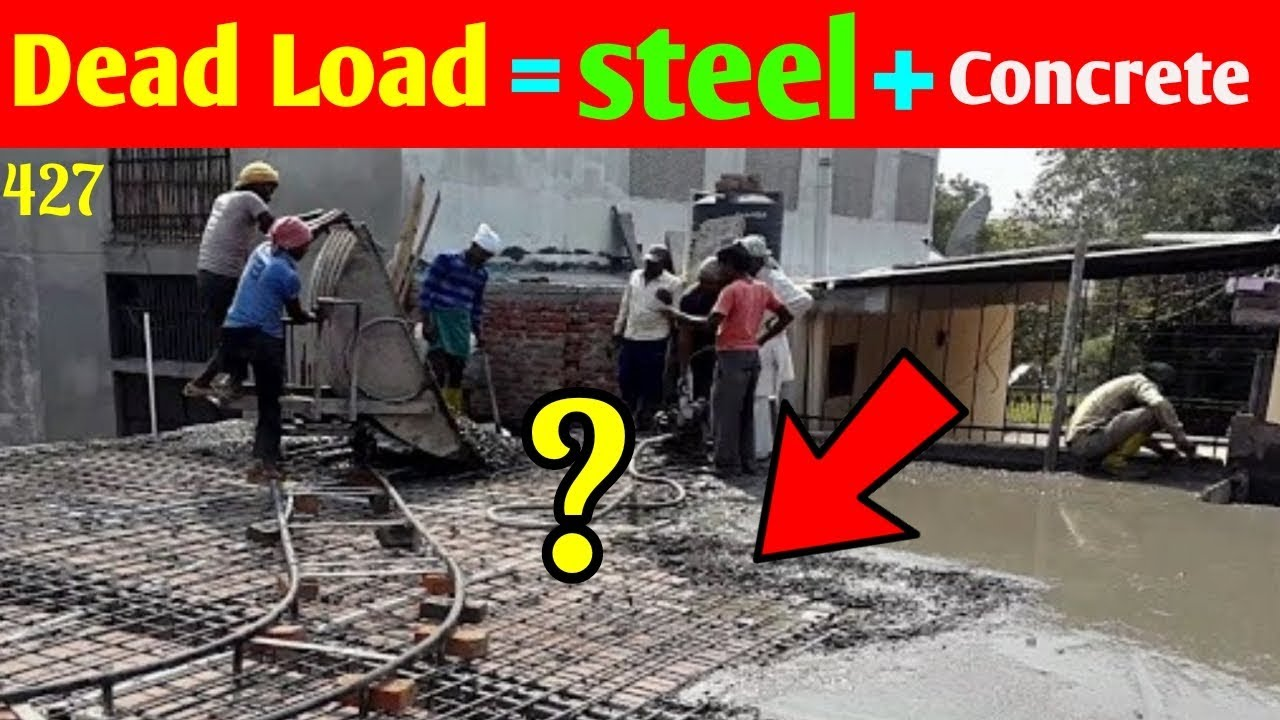 How to calculate Dead Load of RCC Slab || Deducted Weight of Steel and  Concrete to RCC Slab Weight