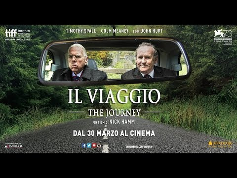 IL VIAGGIO (The Journey) - Trailer Ufficiale - Dal 30 Marzo al cinema
