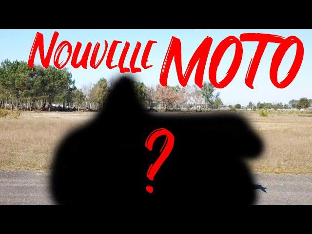 MA NOUVELLE MOTO ! 🏍