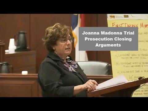 Joanna Madonna Trial Prosecution Closing Argument 09/28/15