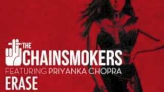 Erase - The Chainsmokers Ft. Priyanka Chopra