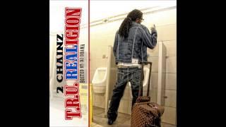 2 Chainz - Addicted To Rubberbands (Ft. J Hard) {Prod. Drumma Boy} [T.R.U. REALigion]
