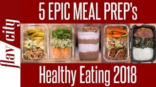 5 Healthy Meal Prep Recipes for 2018 - How To Meal Plan For The Week