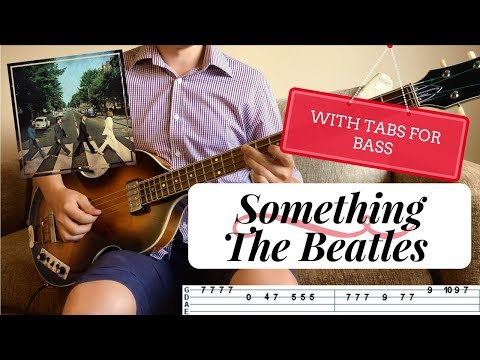 SOMETHING - The Beatles | BASS COVER WITH TABS | Höfner 500/1 CT |