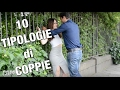 10 TIPOLOGIE DI COPPIE | MARYNA