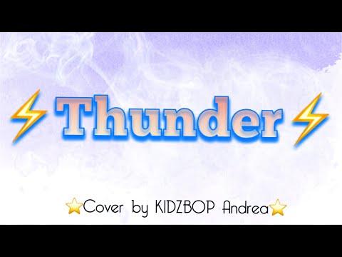 Thunder KIDZ BOP 37 (Cover by KIDZBOP Andrea)