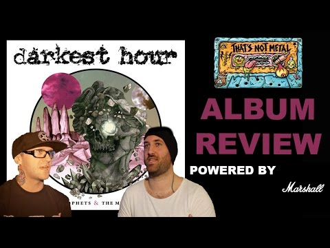 That's Not Metal Review... Darkest Hour - 'Godless Prophets & The Migrant Flora'