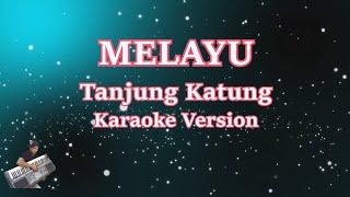 Tanjung Katung- (Karaoke Lirik Tanpa Vocal) Melayu | Keyboard
