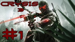 Crysis 3 - Playthrough #1 [FR][HD]
