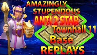 Clash Of Clans - Absolutly Amazing Town hall 11 ANTI 2 STAR War Base Replays 2016 eagle artillery