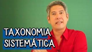 Taxonomia Sistemática - Resumo para o ENEM: Biologia | Descomplica