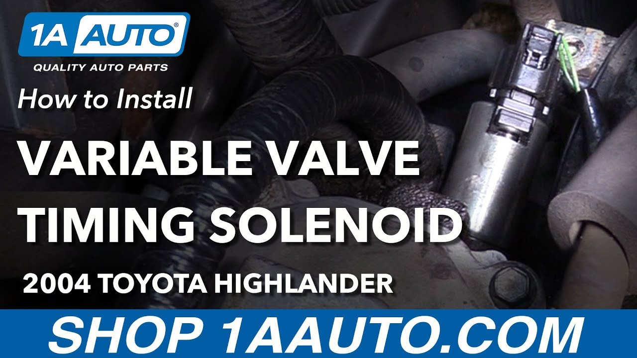 hight resolution of how to install replace variable valve timing solenoid 2001 07 toyota highlander l4 2 4l