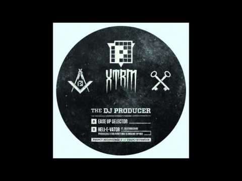 The DJ Producer – Ease Up Selector
