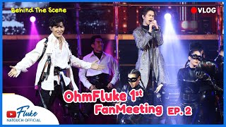 Download คลิปเบื้องหลังวันซ้อมใหญ่!! OhmFluke 1st FanMeeting EP.2 | #OhmFlukeFanMeeting