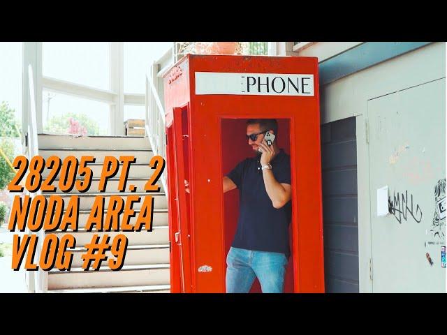 28205 Part 2 - NoDa Area | VLOG #9