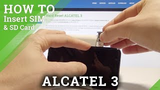 How to Insert SIM and SD in ALCATEL 3 - Set Up Nano SIM and Micro SD