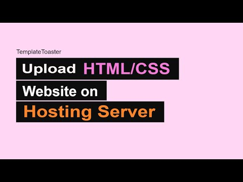 How To Upload HTML CSS Website To Hosting Server | TemplateToaster