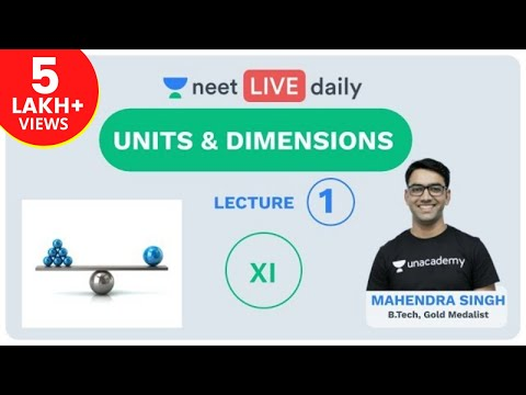 neet-2020:-units-and-dimensions---l---1-|-neet-physics-|-unacademy-neet-|-mahendra-sir