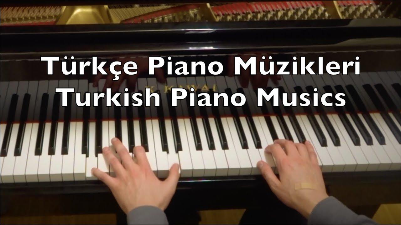 Türkçe Piano Müzikleri   Turkish Piano Musics (26:50 Min.) Love Drama